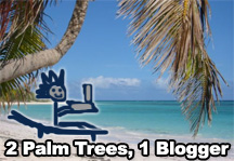 2 Palm Trees, 1 Blogger