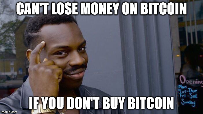 cant lose money bitcoin meme