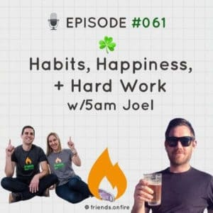 Friends on FIRE financial independence podcast