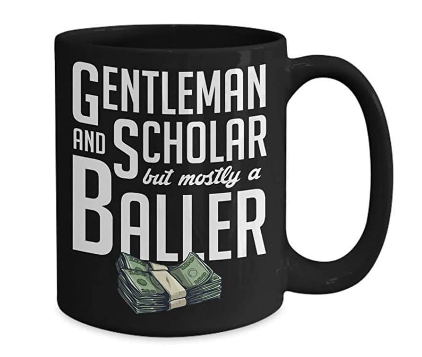 gentleman scholar baller mug