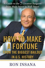 How to Make a Fortune From the Biggest Bailout in US History