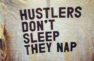 hustlers dont sleep