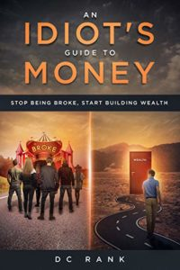 the idiot's guide to money