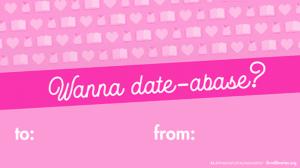 wanna date-abase?