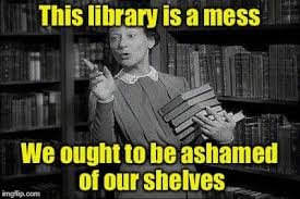 messy library meme