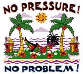 no pressure no problem