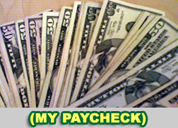 my paycheck in cash.