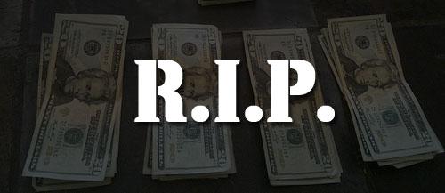 R.I.P. Money