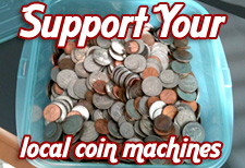 Support your local coin machines.