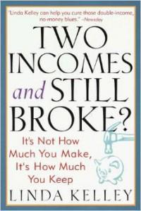 two incomes still broke