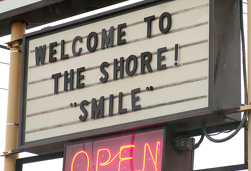 Welcome to jersey shore - smile!