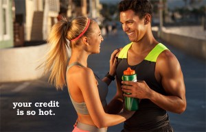 your credit is so hot